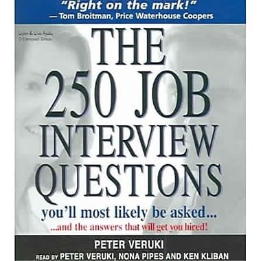 The 250 Job Interview Questions You'll Most Likely Be Asked. Peter Veruki Audiobook