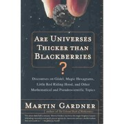 Are Universes Thicker Than Blackberries? Martin Gardner Paperback