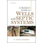 A Builder's Guide to Wells and Septic Systems R. Woodson Paperback