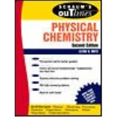 Schaum's Outline of Theory and Problems of Physical Chemistry Clyde Metz Paperback