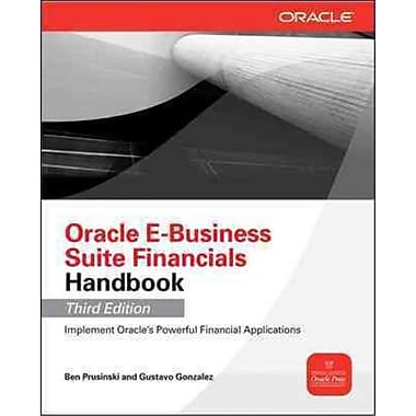 Oracle E-Business Suite Financials Handbook Ben Prusinski , Gustavo Gonzalez Paperback