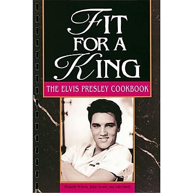Fit For A King Elizabeth McKeon, Ralph Gevirtz, Julie Bandy Spiral-bound