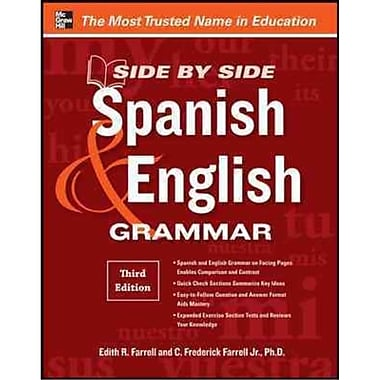 Side-By-Side Spanish and English Grammar, 3rd Edition Edith Farrell, C. Frederick Farrell Paperback