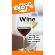 The Pocket Idiot's Guide to Wine Tara Q. Thomas  Paperback