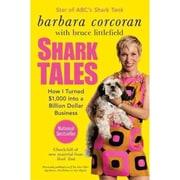 Shark Tales Barbara Corcoran, Bruce Littlefield Paperback