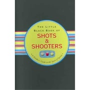 Little Black Book of Shots & Shooters Eric Furman, Lou Harry Spiral-bound