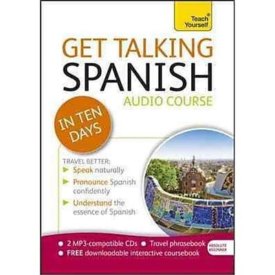 Get Talking Spanish in Ten Days Angela Howkins, Juan Kattan-Ibarra 1 Edition