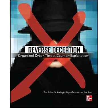 Reverse Deception Sean Bodmer, Dr. Max Kilger, Gregory Carpenter, Jade Jones Paperback