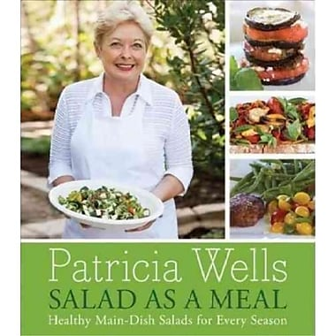 Salad As A Meal Patricia Wells Hardcover