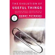 The Evolution of Useful Things Henry Petroski Paperback
