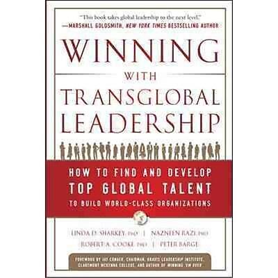 Winning With Transglobal Leadership Linda D. Sharkey, Nazneen Razi, Robert A. Cooke, Peter A. Barge Hardcover