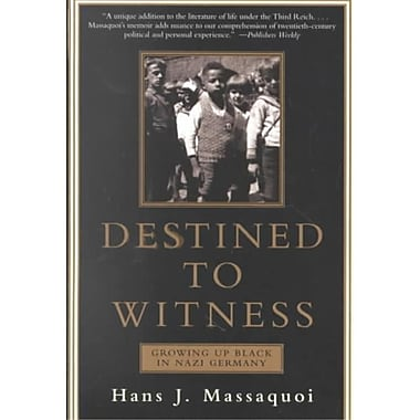 Destined to Witness Hans J. Massaquoi Paperback