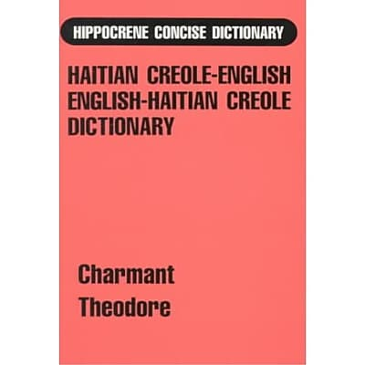 Hippocrene Concise Dictionary: Haitian