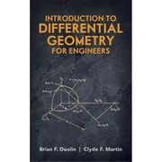 Introduction to Differential Geometry for Engineers Brian F. Doolin, Clyde F. Martin  Paperback