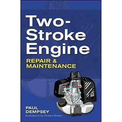 Two-Stroke Engine Repair & Maintenance Paul Dempsey Paperback