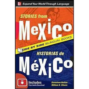 Stories from Mexico / Historias de Mexico Barlow Genevieve, William Stivers Paperback