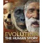 Evolution: The Human Story DK Publishing Hardcover