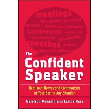 The Confident Speaker Harrison Monarth, Larina Kase Paperback
