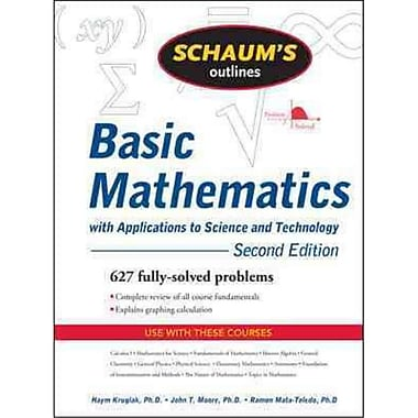 Schaum's Outline of Basic Mathematics Haym Kruglak, John Moore, Ramon Mata-Toledo Paperback