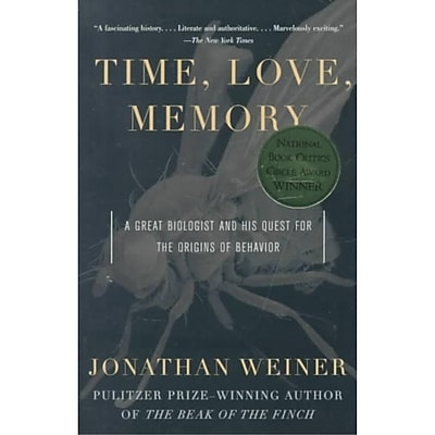 Time, Love, Memory: A Great Biologist and His Quest for the Origins of Behavior Paperback