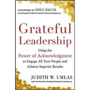 Grateful Leadership Judith W. Umlas Hardcover