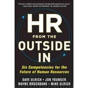 HR from the Outside In Dave Ulrich, Jon Younger , Wayne Brockbank, Mike Ulrich Hardcover