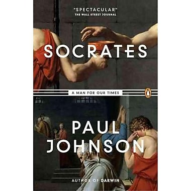 Socrates: A Man for Our Times Paul Johnson Paperback