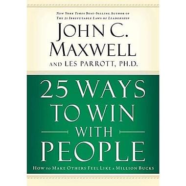 25 Ways to Win with People John C. Maxwell Hardcover