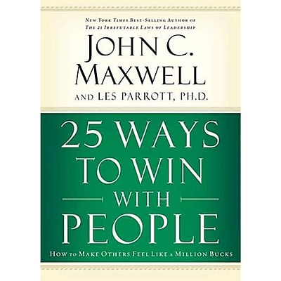 25 Ways to Win with People John C. Maxwell Hardcover