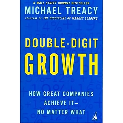 Double-Digit Growth Michael Treacy Paperback