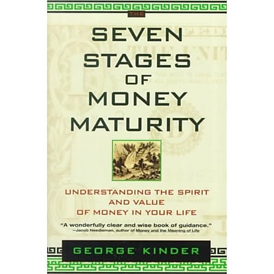 The Seven Stages of Money Maturity George Kinder Paperback