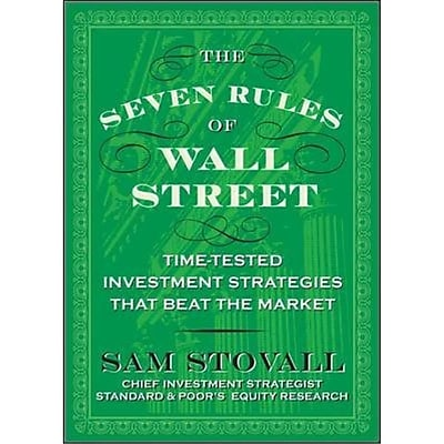 Seven Rules Of Wall Street Sam Stovall Hardcover