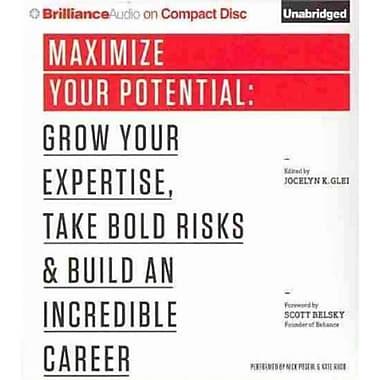Maximize Your Potential Jocelyn K. Glei Brilliance Audio on CD Unabridged