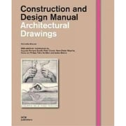 Architectural Drawings (Construction and Design Manual)