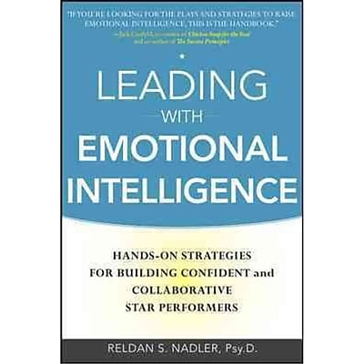 Leading with Emotional Intelligence Reldan S. Nadler Hardcover