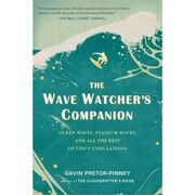 The Wave Watcher's Companion  (Paperback) Gavin Pretor-Pinney Paperback