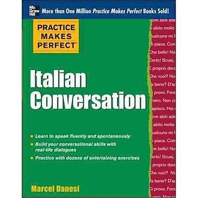 Practice Makes Perfect Italian Conversation Marcel Danesi Paperback