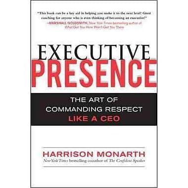 Executive Presence Harrison Monarth Hardcover