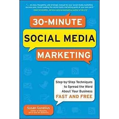 30-Minute Social Media Marketing Susan Gunelius Paperback