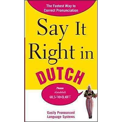 Say It Right in Dutch EPLS Paperback