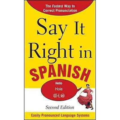 Say It Right In Spanish EPLS Paperback