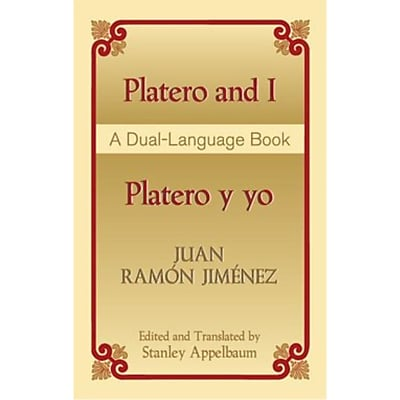 Platero and I/Platero y yo: A Dual-Language Book (Dover Dual Language Spanish) Paperback