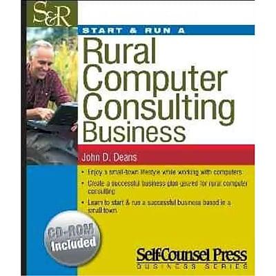 Start & Run a Rural Computer Consulting Business John D. Deans Paperback