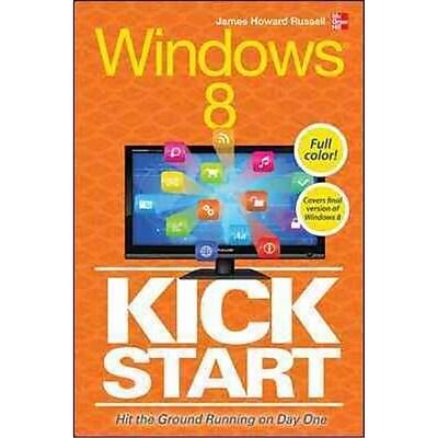 Windows 8 Kickstart James H. Russell Paperback