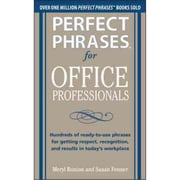 Perfect Phrases for Office Professionals Meryl Runion , Susan Fenner Paperback