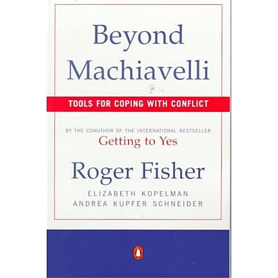 Beyond Machiavelli : Tools for Coping With Conflict Paperback