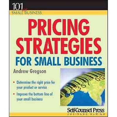Pricing Strategies for Small Business Andrew Gregson Paperback