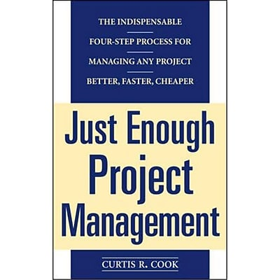 Just Enough Project Management Curtis Cook Paperback
