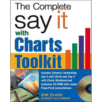 The Say It With Charts Complete Toolkit Gene Zelazny Paperback