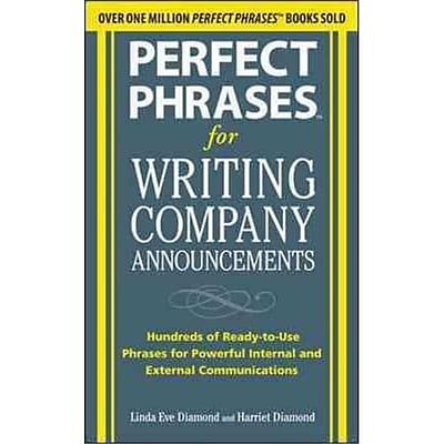 Perfect Phrases for Writing Company Announcements Harriet Diamond, Linda Eve Diamond Paperback
